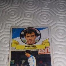 Cromos de Fútbol: MORENO REAL ZARAGOZA EDICIONES ESTE 85 86 NUNCA PEGADO. Lote 64159383