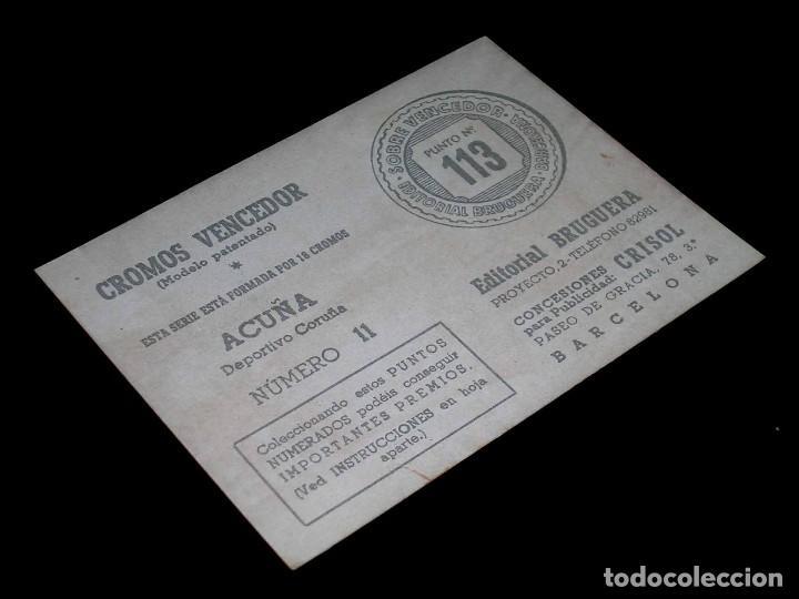 Cromos de Fútbol: Cromo Fútbol nº 11 Acuña, Deportivo Coruña, Cromos Vencedor, Ed Bruguera, Crisol, original 1944-45 - Foto 2 - 66882482