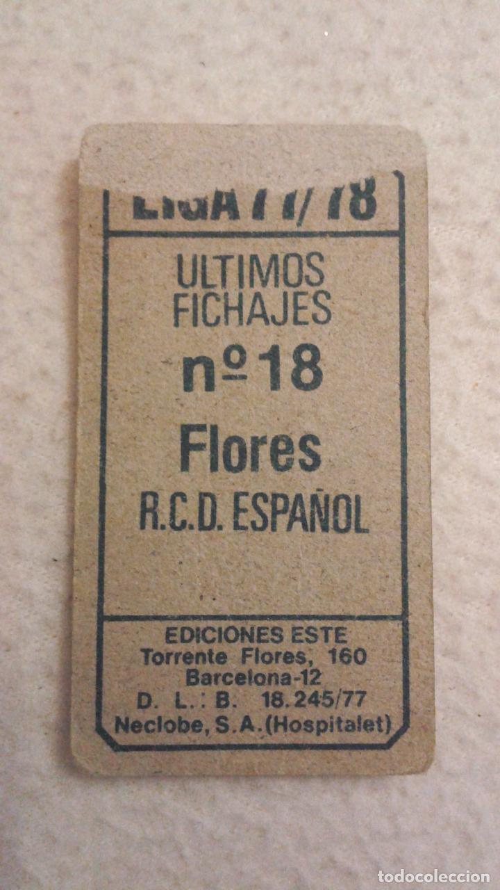 Cromos de Fútbol: 77-78 ESTE. FICHAJE 18 ESPAÑOL FLORES - Foto 2 - 67061566