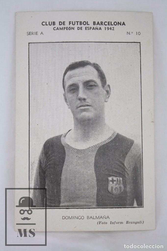 Cromos de Fútbol: Conjunto de 11 Cromos de Fútbol. CF Barcelona. Campeón España 1942 - Serie A - Falta 1 Cromo, Nº 12 - Foto 6 - 67388837