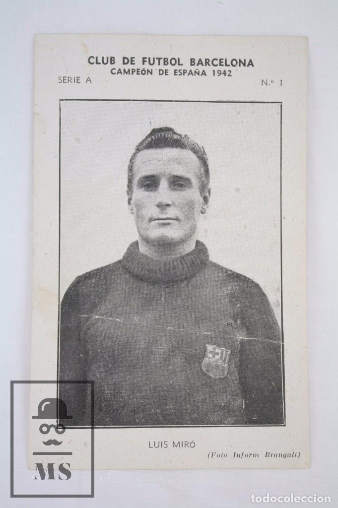 Cromos de Fútbol: Conjunto de 11 Cromos de Fútbol. CF Barcelona. Campeón España 1942 - Serie A - Falta 1 Cromo, Nº 12 - Foto 10 - 67388837