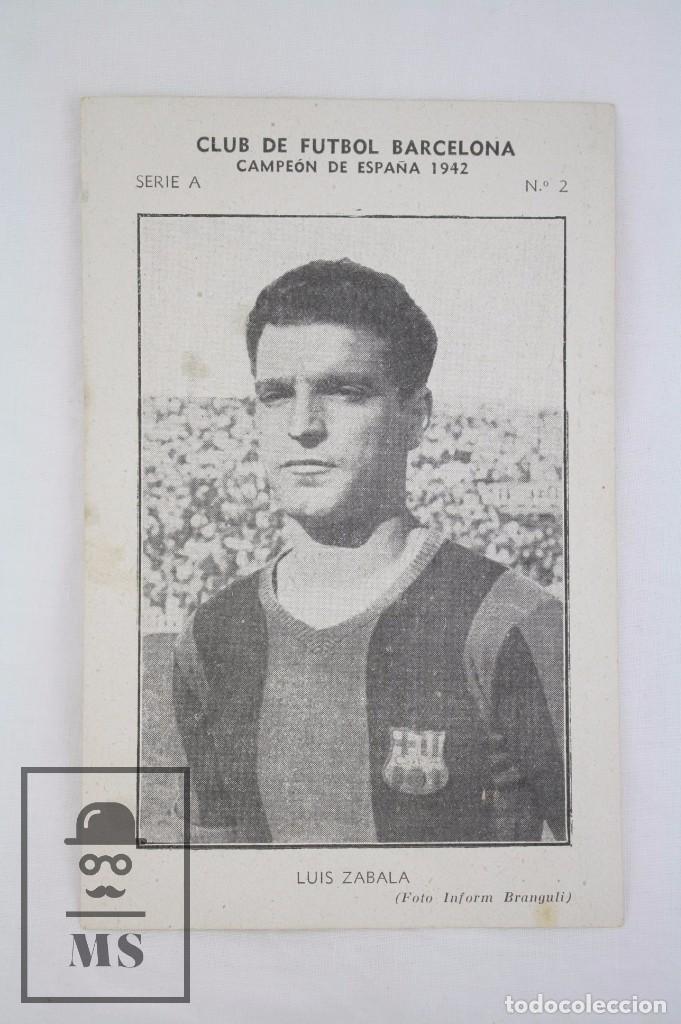 Cromos de Fútbol: Conjunto de 11 Cromos de Fútbol. CF Barcelona. Campeón España 1942 - Serie A - Falta 1 Cromo, Nº 12 - Foto 12 - 67388837