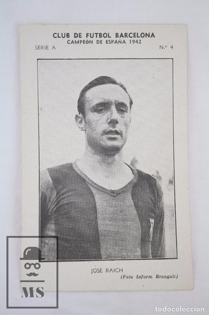 Cromos de Fútbol: Conjunto de 11 Cromos de Fútbol. CF Barcelona. Campeón España 1942 - Serie A - Falta 1 Cromo, Nº 12 - Foto 16 - 67388837
