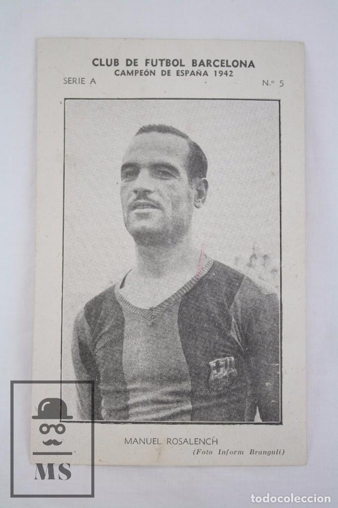 Cromos de Fútbol: Conjunto de 11 Cromos de Fútbol. CF Barcelona. Campeón España 1942 - Serie A - Falta 1 Cromo, Nº 12 - Foto 18 - 67388837