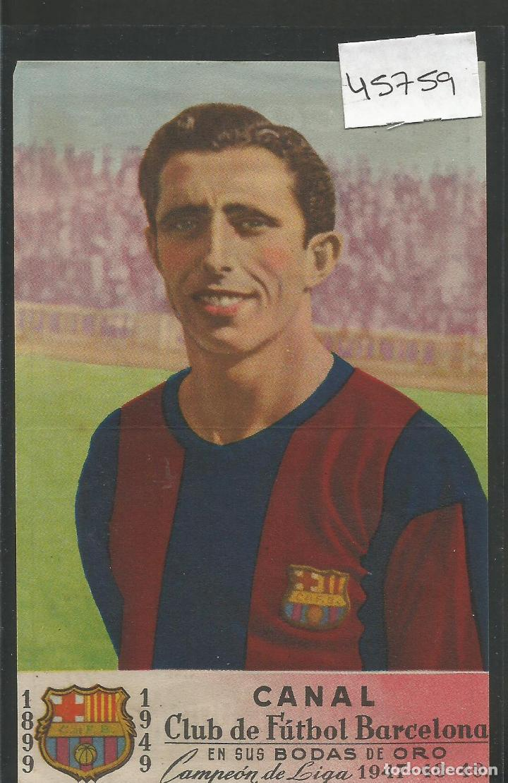 CROMO ALMACENES CAPITOL - CANAL - F.C. BARCELONA BODAS ORO - 1949 - VER REVERSO - (45.759) (Coleccionismo Deportivo - Álbumes y Cromos de Deportes - Cromos de Fútbol)