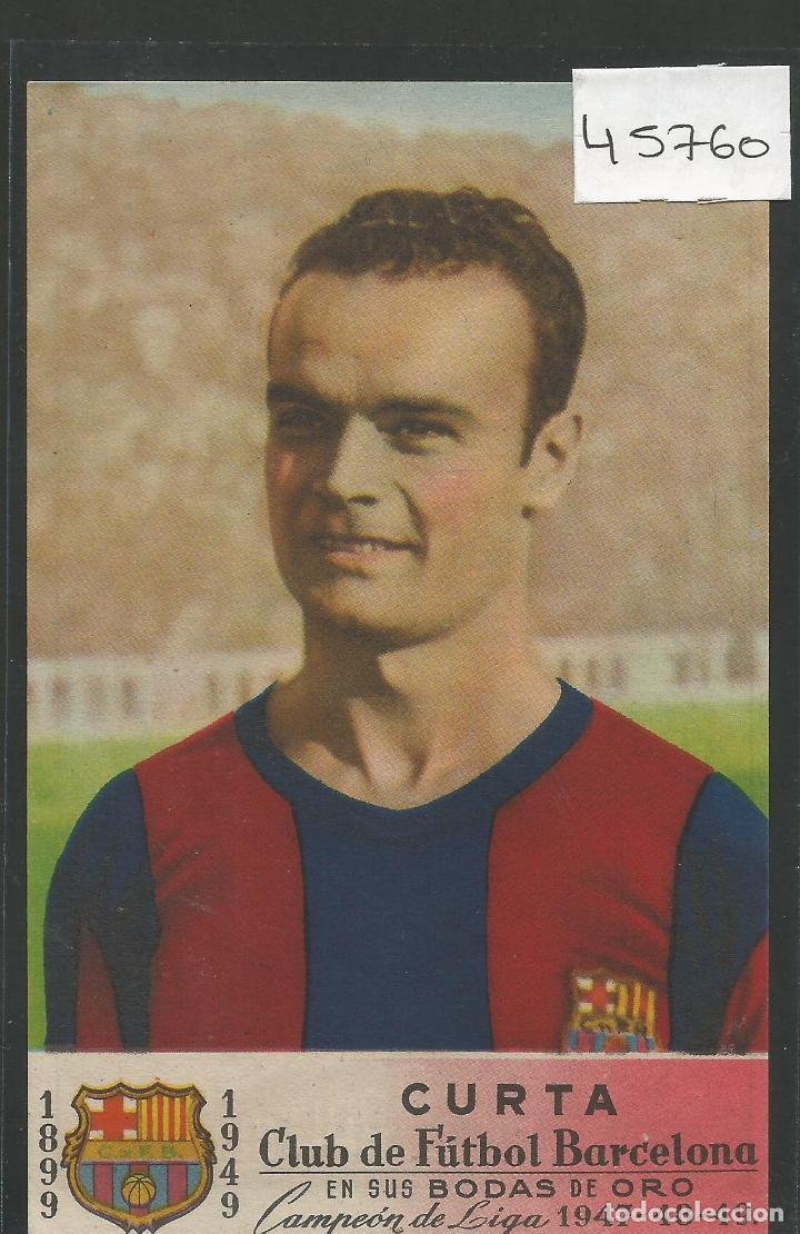 CROMO ALMACENES CAPITOL - CURTA - F.C. BARCELONA BODAS ORO - 1949 - VER REVERSO - (45.760) (Coleccionismo Deportivo - Álbumes y Cromos de Deportes - Cromos de Fútbol)