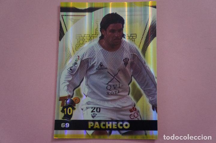 CROMO CARD DE FÚTBOL:PACHECO DEL ALBACETE BALOMPIÉ,(BRILLO),Nº 69,LIGA TOP 2005,DE MUNDICROMO (Coleccionismo Deportivo - Álbumes y Cromos de Deportes - Cromos de Fútbol)