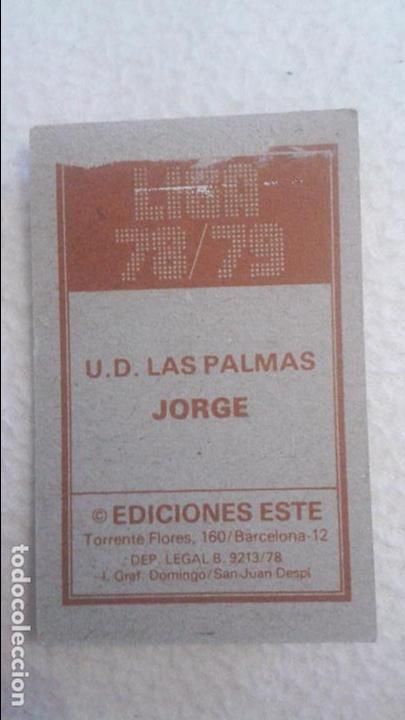 Cromos de Fútbol: 78/79 ESTE. LAS PALMAS JORGE - Foto 2 - 71160889