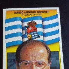 Cromos de Fútbol - ESTE 90/91 1990 1991 - MARCO ANTONIO BORONAT - REAL SOCIEDAD ( NUNCA PEGADO ) - 75260999