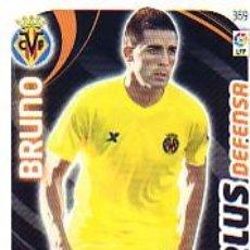 Cromos de Fútbol: ADRENALYN 2011 2012 - Nº 369 BRUNO (PLUS DEFENSA) - VILLARREAL CF - NUEVO. Lote 166080908
