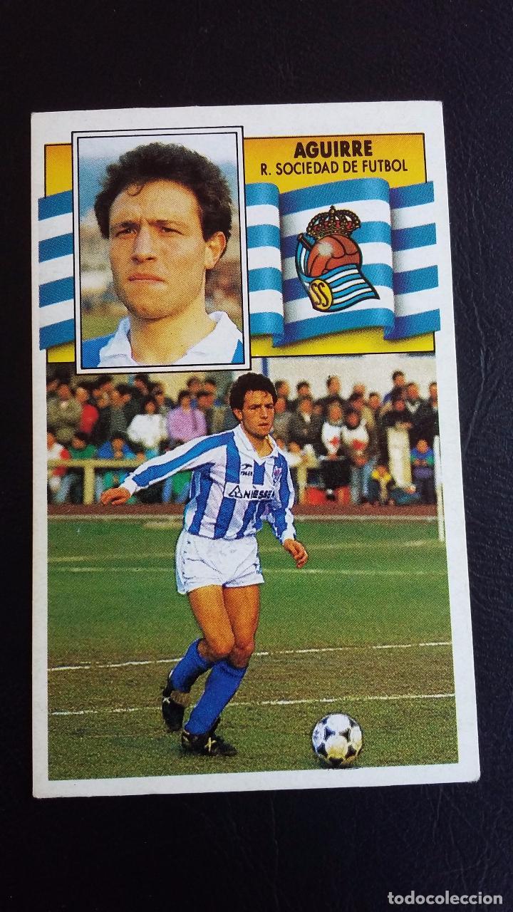 ESTE 90/91 1990 1991 - AGUIRRE - REAL SOCIEDAD ( NUNCA PEGADO ) (Coleccionismo Deportivo - Álbumes y Cromos de Deportes - Cromos de Fútbol)