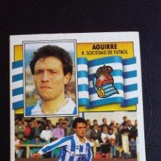 Football Stickers - ESTE 90/91 1990 1991 - AGUIRRE - REAL SOCIEDAD ( NUNCA PEGADO ) - 75643403