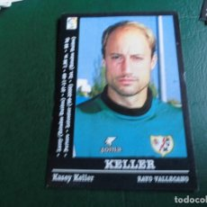 Cromos de Fútbol: KELLER RAYO VALLECANO 00 01 ED PANINI LIGA 2000 2001 FUTBOL CROMO - SIN PEGAR 138. Lote 75852155