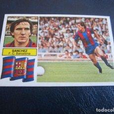 Cromos de Fútbol: SANCHEZ- FC BARCELONA - EDICIONES ESTE - 1982 1983 - 82 83 - NUNCA PEGADO. Lote 76945649