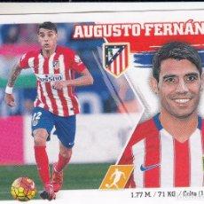 Cromos de Fútbol: ESTE 2015 2016 - MERCADO INVIERNO + ACTUALIZACIÓN Nº 2 AUGUSTO FERNÁNDEZ - ATLETICO MADRID - NUEVO. Lote 77955405