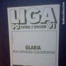 Cromos de Fútbol: ED ESTE CROMO RECUPERADO 90 1990 91 1991 ZARAGOZA GLARIA. Lote 79798797
