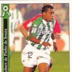 Cromos de Fútbol: #1074 ROBERT BETIS 05 06 MUNDICROMO FICHAS LIGA 2006 2005 PLATINUM. Lote 86294867