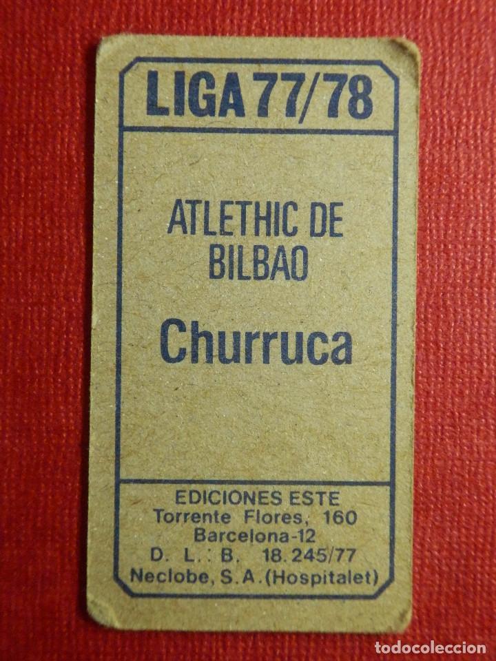 Cromos de Fútbol: Cromo - Futbol - Churruca - Atlethic de Bilbao - Ediciones Este - Liga 77-78 - 1977-1978 - Sin pegar - Foto 2 - 87100260