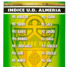 Cromos de Fútbol: 901 INDICE ALINEACION - U.D. ALMERIA - MUNDICROMO MC - FICHAS LIGA 2005 2006 05 06. Lote 87608424