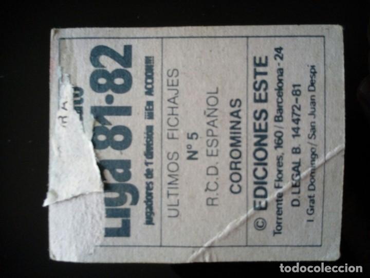 Cromos de Fútbol: UF FICHAJE 5 COROMINAS . LIGA ESTE 1981 1982 81 82 DESPEGADO - Foto 2 - 92097650