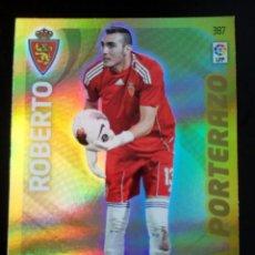 Cromos de Fútbol: ADRENALYN XL 2011 2012 PORTERAZO ROBERTO ZARAGOZA. Lote 92103385