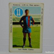 Cromos de Fútbol: CROMO CARTA ASES Y ESTRELLAS EDITORIAL FHER 1969 - PUJOL - FC BARCELONA. Lote 92829175