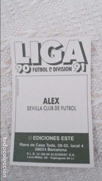 Cromos de Fútbol: 90/91 ESTE. NUNCA PEGADO baja SEVILLA alex - Foto 2 - 94590711