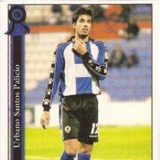 Cromos de Fútbol: 2005-2006 - 1012 URBANO - HERCULES CF - MUNDICROMO LAS FICHAS DE LA LIGA. Lote 95276847