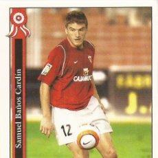 Cromos de Fútbol: 2005-2006 - 877 SAMUEL - REAL MURCIA - MUNDICROMO LAS FICHAS DE LA LIGA. Lote 95289107