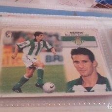 Cromos de Fútbol: ESTE 99 00 - MERINO , DEL BETIS - NUNCA PEGADO - ( PEDIDO MINIMO 5 EUROS ). Lote 95939575