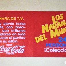 Cromos de Fútbol: LOS NARANJITOS DEL MUNDIAL FUTBOL ESPAÑA 1982 - Nº 2 CAMARA TV - ED. COCA COLA - NUEVO CON KALKITO. Lote 95958599