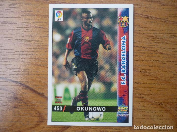 029f8d28 MUNDICROMO FICHAS LIGA 98 99 Nº 453 UH OKUNOWO (FC BARCELONA) - ULTIMA HORA  ...