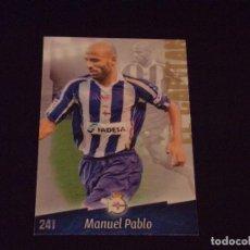 Cromos de Fútbol: 241 MANUEL PABLO, DEPORTIVO DE LA CORUÑA, MATE PUNTAS CUADRADAS, FICHAS DE LA LIGA 2009 MUNDICRO. Lote 98020407