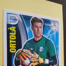 Cromos de Fútbol: ADRENALYN XL 2016 16 - 2017 17 - Nº 12 ORTOLÁ - ALAVES . Lote 114284266