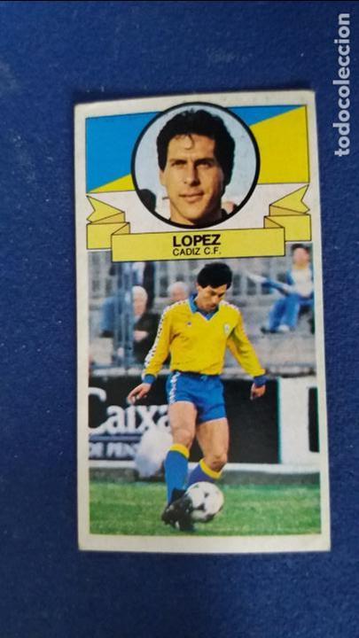 85/86 ESTE. NUNCA PEGADO BAJA CADIZ LOPEZ (Coleccionismo Deportivo - Álbumes y Cromos de Deportes - Cromos de Fútbol)