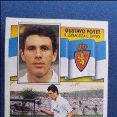 Cromos de Fútbol: 90/91 ESTE. REAL ZARAGOZA GUSTAVO POYET. Lote 98608443