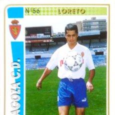 Cromos de Fútbol: 56 LORETO - REAL ZARAGOZA - LIGA 94 95 - MUNDICROMO MC SPORT 1994 1995 94 95. Lote 99898103