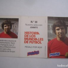 Cromos de Fútbol: INTERESANTE CROMO HISTORIA DE LOS MUNDIALES DE FUTBOL PHOSKITOS Nº 30 JUANITO NUEVO PERFECTO ESTADO. Lote 101064739