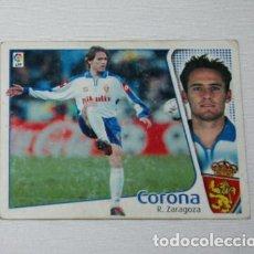 Cromos de Fútbol: CROMO DE CORONA, REAL ZARAGOZA, LIGA 2004 2005, EDICIONES ESTE, TOYOTA. Lote 101169227