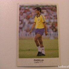 Cromos de Fútbol: FICHAJE Nº10 PADILLA CADIZ CROPAN CROMOS CANO FUTBOL 83 84 DIFICIL CROMO SIN PEGAR NO ESTE. Lote 104504095