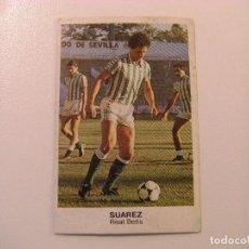 Cromos de Fútbol: FICHAJE Nº28 SUAREZ BETIS CROPAN CROMOS CANO FUTBOL 83 84 DIFICIL CROMO SIN PEGAR NO ESTE. Lote 104505267