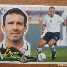 Cromos de Fútbol: CROMO LIGA ESTE 00 01 ESPINA (RACING CLUB SANTANDER) - NUNCA PEGADO - 2000 2001. Lote 108800310