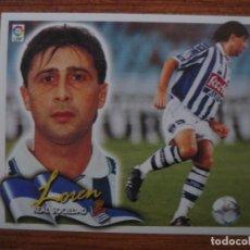 Cromos de Fútbol: CROMO LIGA ESTE 00 01 LOREN (REAL SOCIEDAD) - NUNCA PEGADO - 2000 2001. Lote 105113239