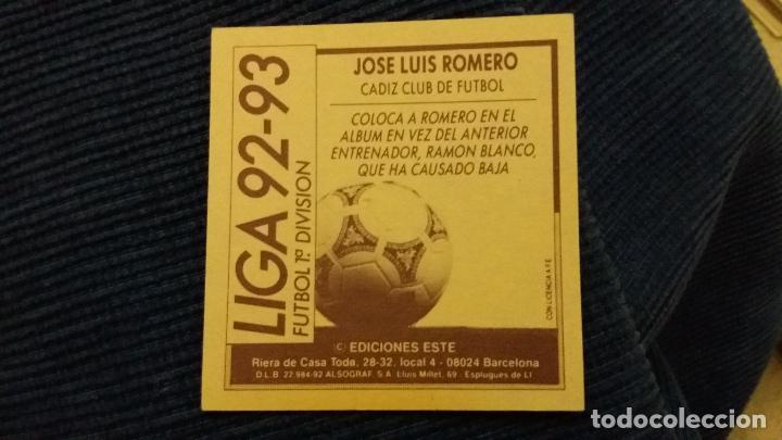 Cromos de Fútbol: 92/93 ESTE. NUNCA PEGADO COLOCA CÁDIZ JOSÉ Luis romero puntas rectas - Foto 2 - 106014339