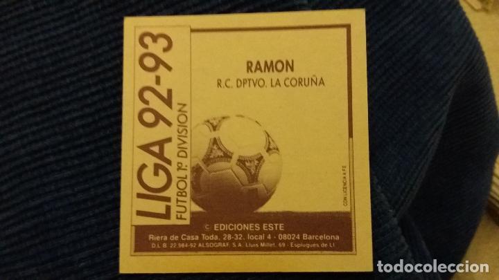 Cromos de Fútbol: 92/93 ESTE. NUNCA PEGADO version Ramón DEPORTIVO DE LA CORUÑA puntas rectas - Foto 2 - 106014543