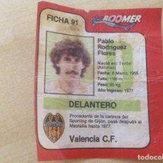 Cromos de Fútbol: CROMO BOOMER FICHA DE LA LIGA 83-84, NÚMERO 91 PABLO. VALENCIA. Lote 106018751