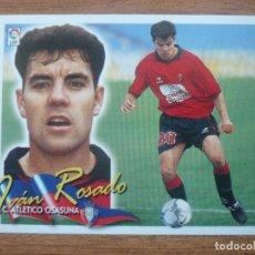 Cromos de Fútbol: CROMO LIGA ESTE 00 01 IVAN ROSADO (OSASUNA) - NUNCA PEGADO - 2000 2001. Lote 109366695