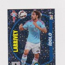 Cromos de Fútbol: 404 LARRIVEY IDOLO ADRENALYN 14/15. Lote 110007059