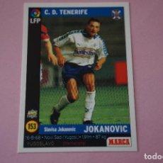 Cromos de Fútbol: CROMO CARD DE FÚTBOL:JOKANOVIC DEL C.D.TENERIFE,Nº 153,LIGA MARCA 98-99. Lote 111339268