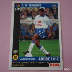 Cromos de Fútbol: CROMO CARD DE FÚTBOL:ANDRE LUIZ DEL C.D.TENERIFE,Nº 151,LIGA MARCA 98-99. Lote 111339246